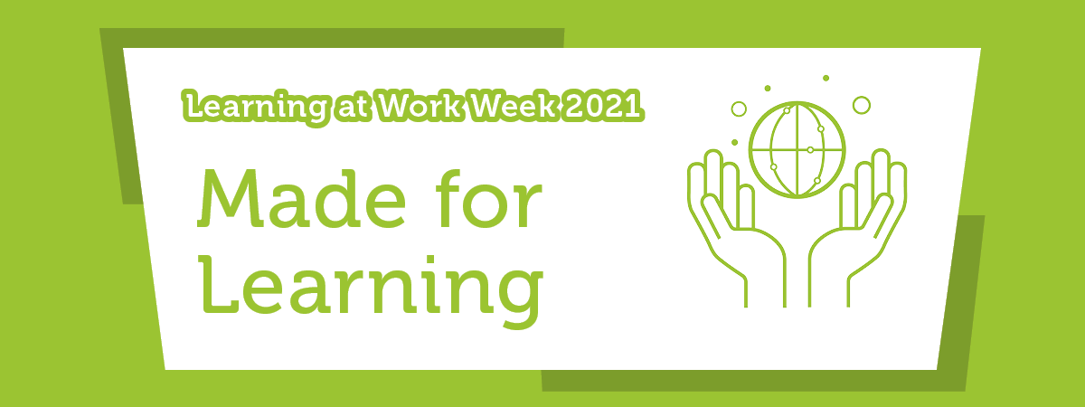 Made for Learning | Learning at Work Week | Virtual Learning | SFJ Awards