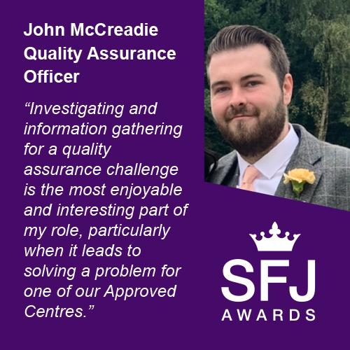 Quality Assurance Officer John McCreadie | SFJ Awards