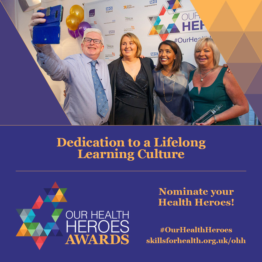 SFJ Awards | Skills for Health | Our Health Heroes Awards | NHS Lifelong Learning Culture
